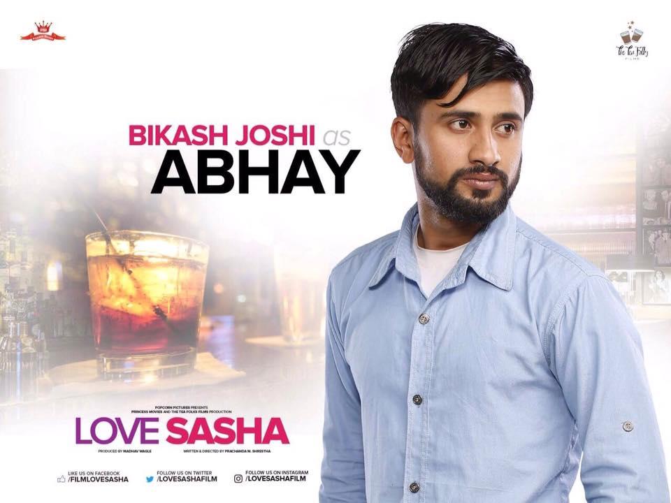 Bikash Joshi as Abhay Love Sasha Movie