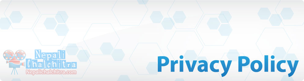 Privacy policy Nepali Chalchitra